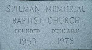 spilman memorial baptist church u2013 church history