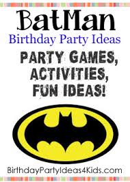 batman party ideas batman birthday party ideas for kids