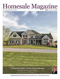 Beiler Brothers Roofing by Homesale Magazine Of Lancaster County June 2016 By Homesale