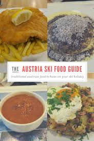 ski cuisine a guide to austrian cuisine and the different types of traditional