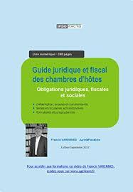 fiscalité chambre d hote guide juridique et fiscal des chambres d hôtes comprendre toutes