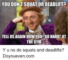 Do You Even Squat Meme - 25 best memes about gym gym memes