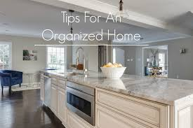 tips for an organized home quick and easy globalized charlottean