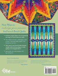 french braid obsession new ideas for the imaginative quilter