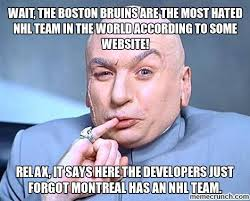 Bruins Memes - the boston bruins are the most hated nhl team in the world