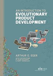 Introduction An Introduction To Evolutionary Product Development Eger