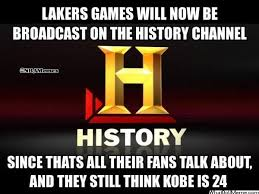 History Channel Memes - nba memes on twitter lakers games now available on the history
