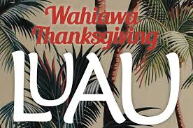 thanksgiving dinner oahu 3rd annual wahiawa thanksgiving dinner u2013 surfing the nations