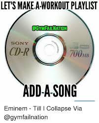 eminem playlist let s makea workout playlist qgymfailnation sony supremas cd r 700mb