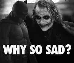 Sad Batman Meme - extend your batman day celebration with the best batman memes