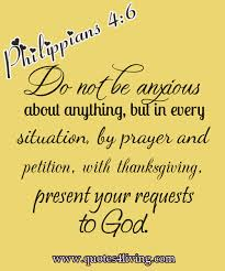 philippians 4 6 do not be anxious about anything but in every