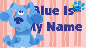 blue is my name blues clues nickelodeon nickjr nickelodeon