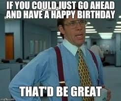 Happy Birthday Memes - funny happy birthday memes kappit pinteres