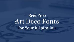 best free art deco fonts for your inspiration