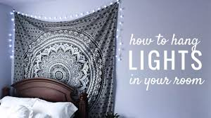 Lights To Hang In Your Room by How To Hang String Lights In Your Room Easy Youtube