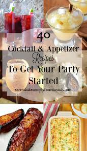 holiday cocktail recipes 40 cocktail and appetizer recipes to get your party started