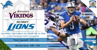 thanksgiving day preview detroit lions vs minnesota vikings