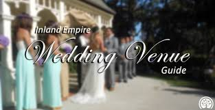wedding venues inland empire inland empire wedding venue guide ieshineon