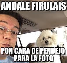 Fab Meme - andale firulais fab meme on memegen