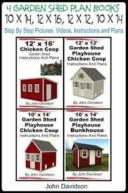 shed playhouse plans 4 garden shed plan books 10 u0027 x 14 u0027 12 u0027 x 16 u0027 12 u0027 x 12 u0027 10 u0027 x 14