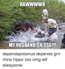 Hippo Memes - rawwwwr my husband sa ssg memeful com dependapotamus dependa