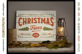 fresh cut christmas trees rustic farm wood sign svg dxf eps