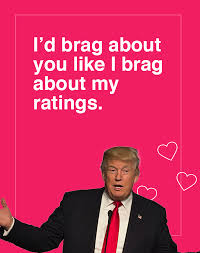 Valentine Cards Meme - show your bigly love with these trump valentine s day cards nsfw