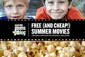 free and cheap summer movies for kids and families in the