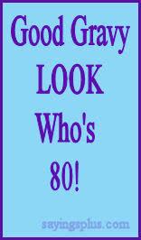 60th birthday sayings sayings for 80th birthday