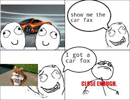 Close Enough Meme - close enough meme by funny guy8 memedroid