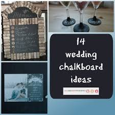 wedding chalkboard ideas 14 wedding chalkboard ideas allfreediyweddings
