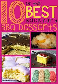 Best Backyard Grill by 10 Of The Best Backyard Bbq Desserts Bbq Desserts Backyard Bbq