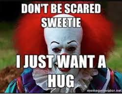 Evil Clown Memes - 25 best memes about cuddle meme cuddle memes