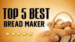 7 Best Images About Makers Best Bread Maker Top 5 Bread Makers Overview Youtube