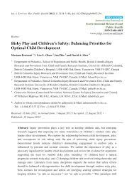 risky play and children u0027s safety balancing priorities for optimal