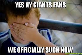 Ny Giants Suck Memes - yes ny giants fans we officially suck now make a meme
