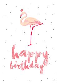free greetings flamingo birthday free printable birthday card greetings