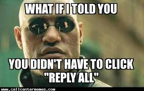 What If I Told You Meme - what if i told you archives page 7 of 8 call center memes