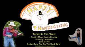 happy thanksgiving song turkey in the straw country square