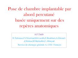 pose chambre implantable pose de chambre implantable par abord percutané basée