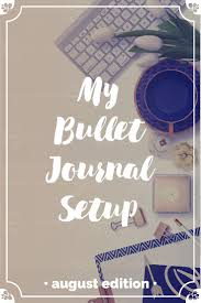 my august bullet journal setup u2022 ideas and inspiration