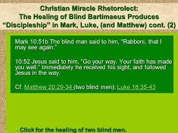 Blind Christian The Story Line Of Christian Miracle Rhetorolect Lesson 5 Healing