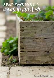 3 ways to build a raised garden bed somewhat simple