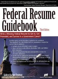 Resumes For Federal Jobs by Federal Resume Guidebook Write A Winning Federal Resume To Get In