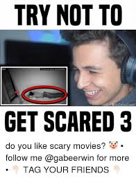 Memes Scared - 25 best memes about get scared get scared memes