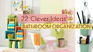 ideas for bathroom storage 22 clever ideas for bathroom storage and organization youtube