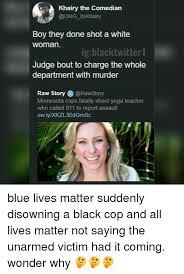 Black Comedian Meme - 25 best memes about black cops black cops memes