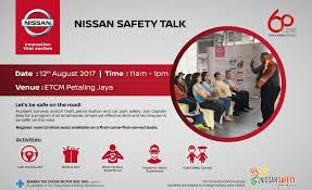 edaran tan chong motor launches 2017 nissan safety campaign is back autofreaks com