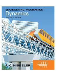 engineering mechanics dynamics 13th edition rc hibbeler