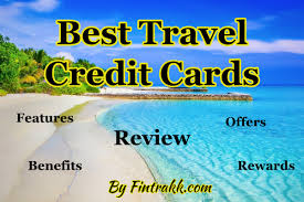 travel cards images Best travel credit cards in india review fintrakk png